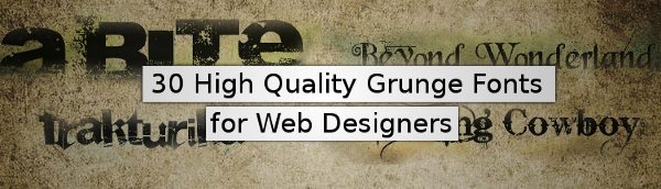 30-High-Quality-Grunge-Fonts-for-Web-Designers