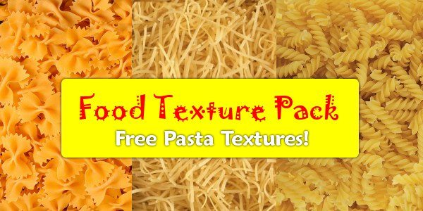 Food texture pack - free pasta textures