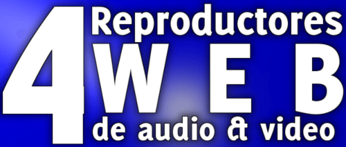 4 Reproductores Web de video y audio