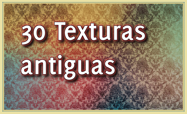 30 Texturas Vintage
