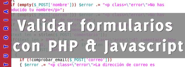 Validar formularios con PHP y Javascript