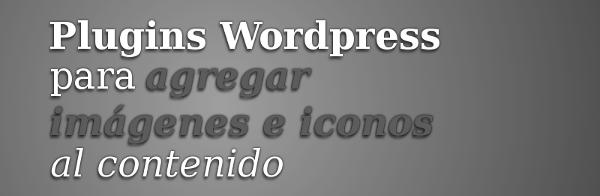 PLUGINS-WORDPRESS-agregar-imagenes