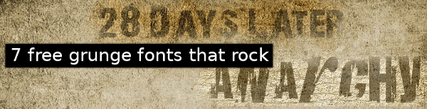 7-free-grunge-fonts-that-rock