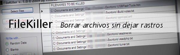 filekillerheader FileKiller - Borrar archivos sin dejar ningún rastro