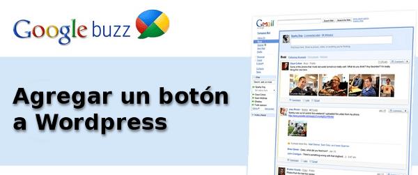 Google Buzz - Cómo agregar un botón a WordPress