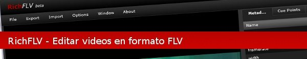 RichFLV - Editor Adobe Air de videos en formato FLV
