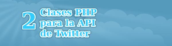 2 Clases PHP para la API de Twitter