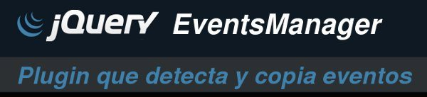 EventsManager - Plugin jQuery que detecta y copia eventos