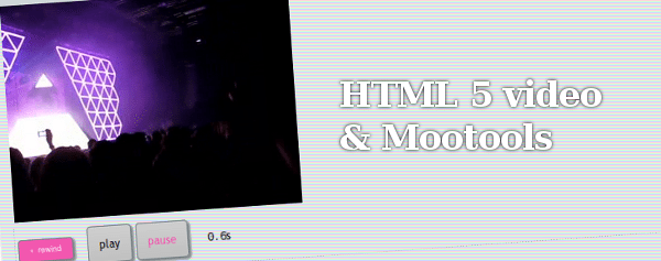 HTML 5 video & Mootools