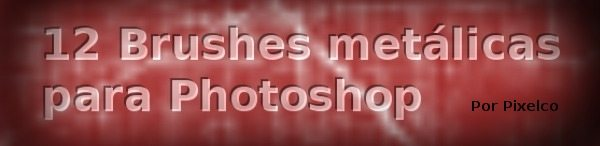 Brushes Metalicas para Photoshop