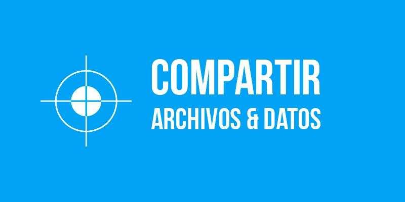 Compartir archivos y datos