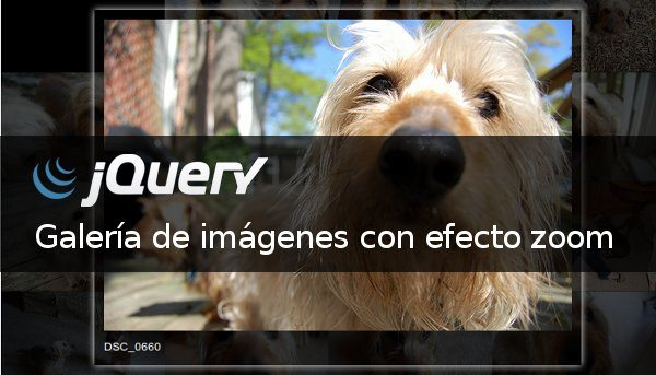 jQuery - Galería de imagenes con efecto zoom