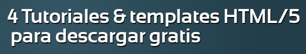 Tutoriales y Templates HTML5
