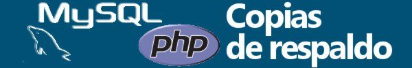Backups MySQL con PHP