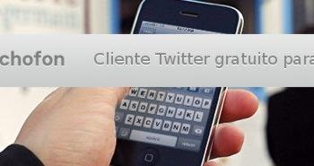 Echophone - Cliente Twitter gratuito para el iPhone