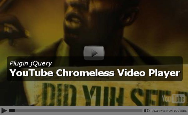 Plugin jQuery - YouTube Crhomeless Video Player