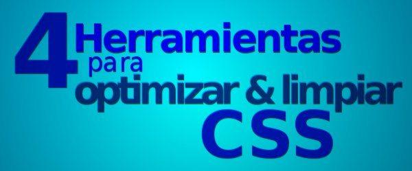 4 Herramientas para optimizar y limpiar CSS