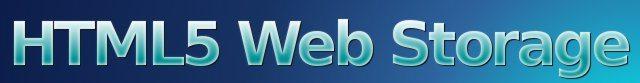 HTML5 Web Storage