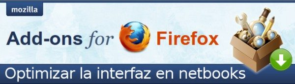 2 Extensiones Firefox para optimizar la interfaz en netbooks