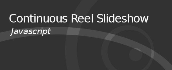 Continuous Reel Slideshow