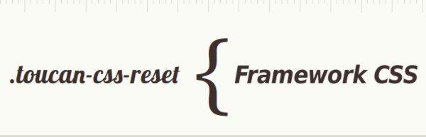 Toucan CSS Reset framework