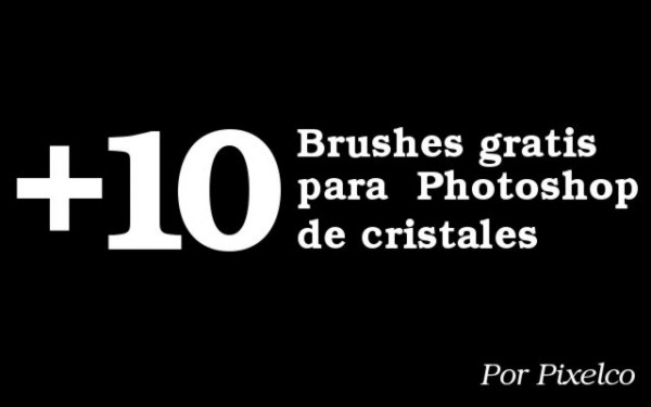 +10 Brushes de cristales gratis para Photoshop