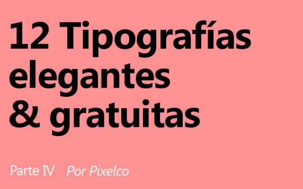 12-tipografias-elegantes-y-gratuitas-parte-iv-por-pixelco