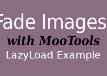Fade Images with MooTools LazyLoad Example