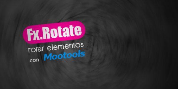 Fx-Rotate-clase-para-rotar-elementos-con-Mootools Fx.Rotate - Clase Mootools para rotar elementos
