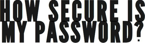 How-Secure-Is-Your-Password
