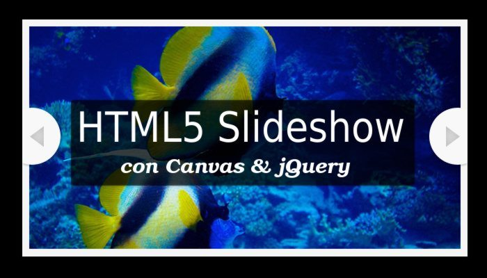 Slideshow HTML5 con Canvas y jQuery