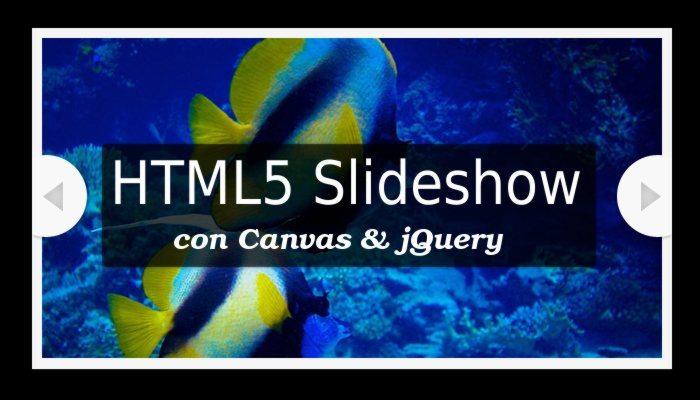 HTML5 Slideshow con Canvas & jQuery