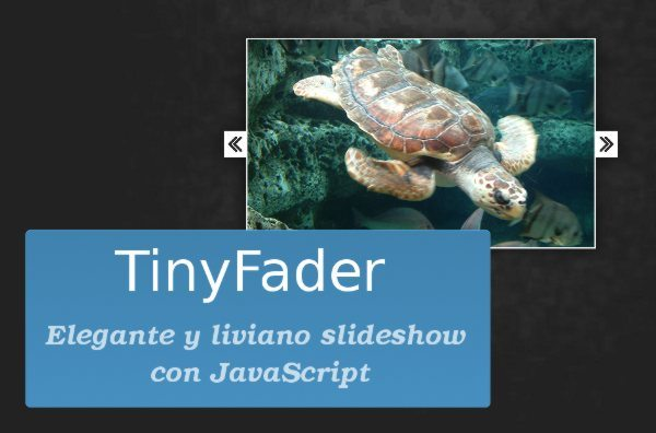 TinyFader - Elegante y liviano slideshow con JavaScript