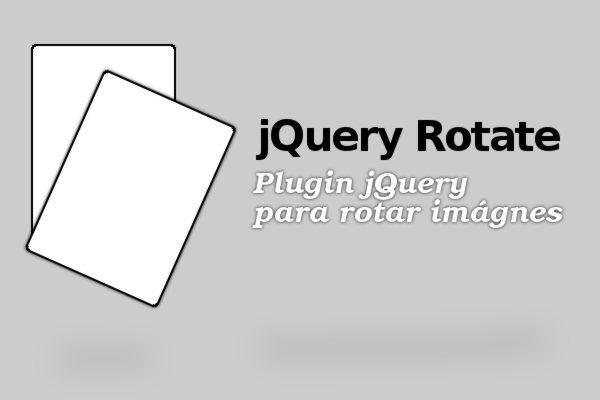 jQuery Rotate - Plugin jQuery para rotar imagenes