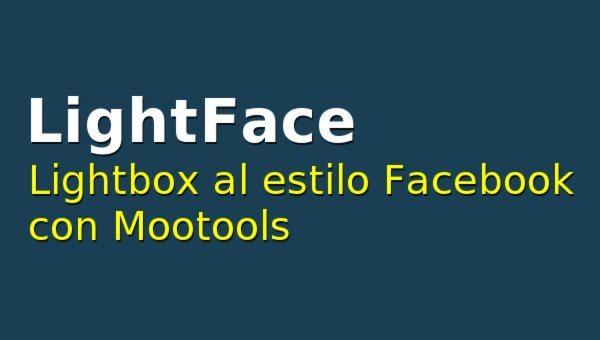 LightFace - Lightbox al estilo Facebook con Mootools