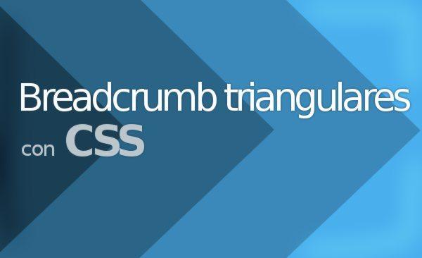 Bbreacrumb triangulares con CSS