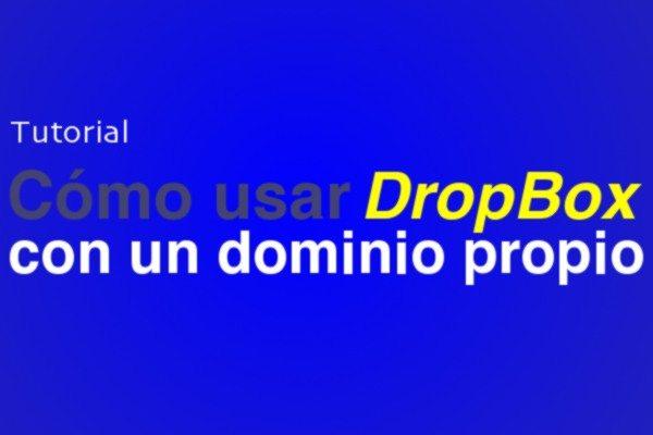 Cómo usar Dropbox con un dominio propio