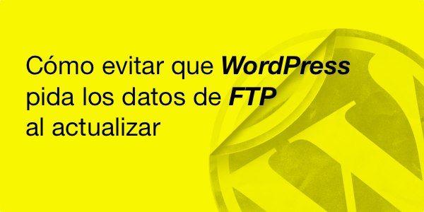 Como-evitar-que-WordPress-pida-los-datos-al-actualizar