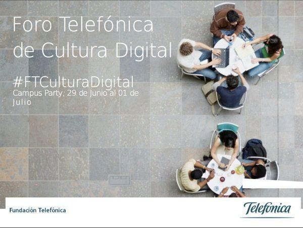 Foro Telefonica Cultura Digital