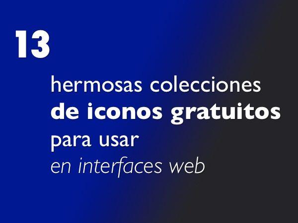 Recopilación de colecciones de iconos gratuitos para usar en interfaces web
