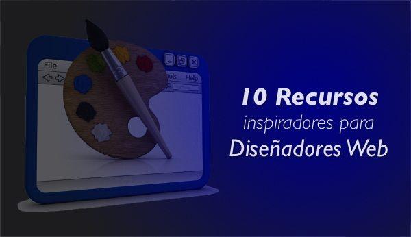 Recursos inspiradores para diseño webs