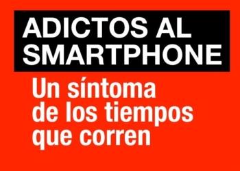 Adictos al smartphone - Un síntoma de los tiempos que corren