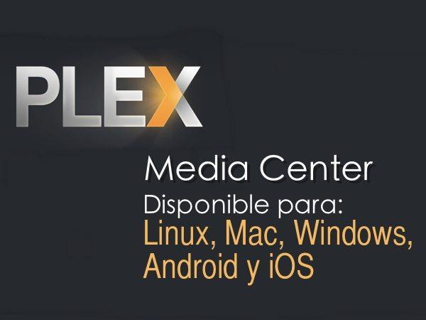 Plex-Media-Center Plex - Media center multi-plataforma y media server