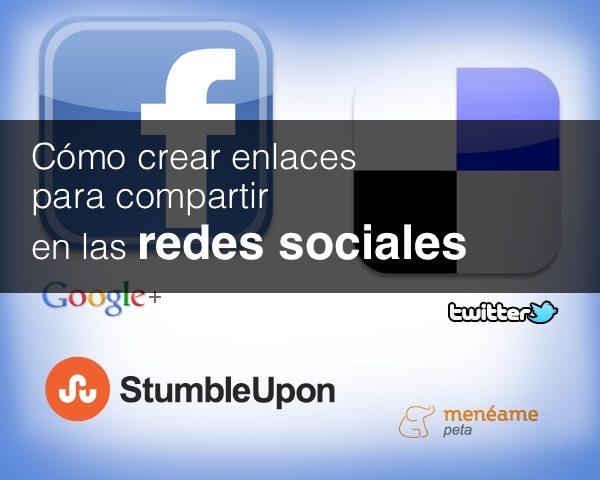 Tutorial - Cómo crear enlaces para compartir en las redes sociales