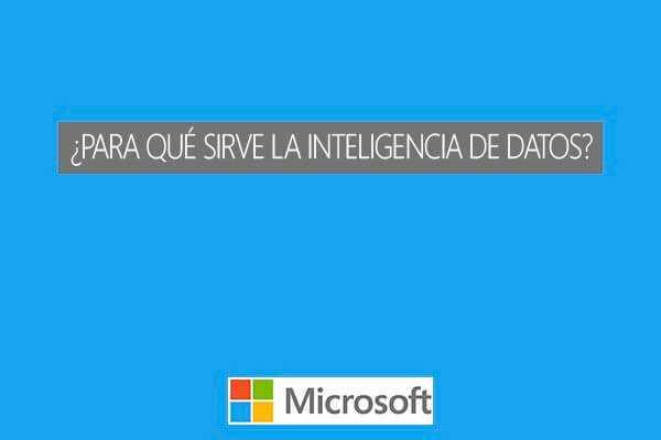 ¿Para qué sirve la inteligencia de Datos? Microsoft