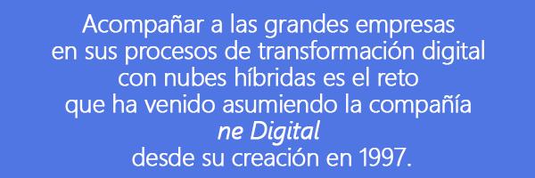 ne-digital-600x200 ne Digital Hybrid Cloud Express y el futuro de la informática empresarial