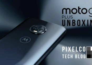 Unboxing MotoG6Plus - Pixelco
