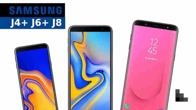 Samsung Galaxy J4+ J6+ J8