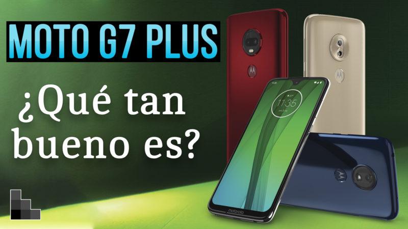 Moto G7 Plus - ¿Qué tan bueno es?