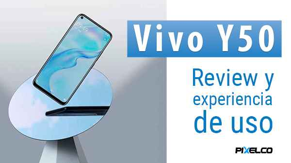 Vivo Y50 - Review